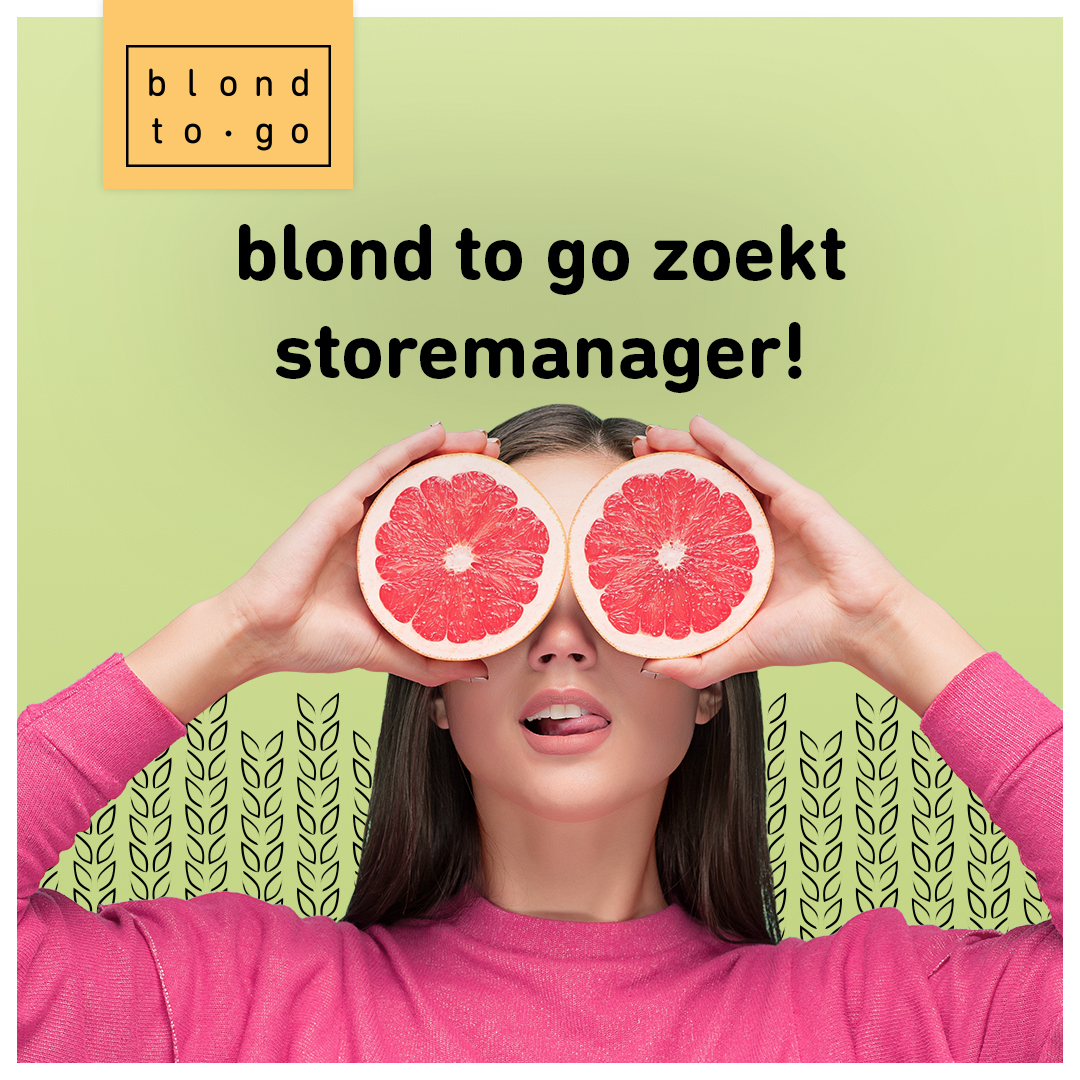 vacature storemanager blond to go